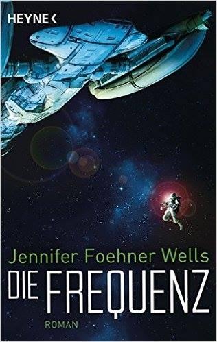 Buchcover - Die Frequenz von Jennifer Foehner Wells